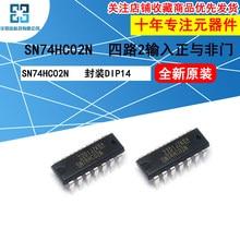 10 pçs/lote SN74HC02N Lógica Chip de Quatro-way two-input NEM porta DIP14 Inline Novo e Original