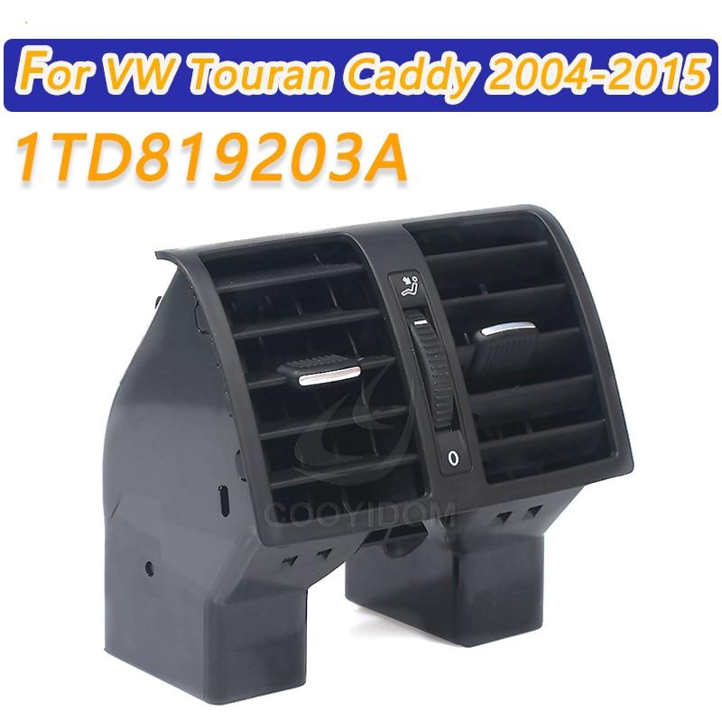 COOYIDOM 1TD819203 автомобильный Кондиционер заднего вентиляционного отверстия для VW Touran Caddy 2004-2015 кондиционер A/C вентиляционное отверстие