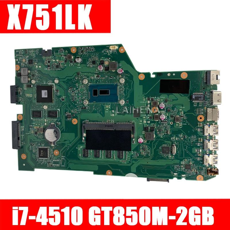 X751LK Motherboard i7 4510 GTX850M/2GB 4GB For ASUS X751L X751LK X751LX Laptop motherboard X751LK Mainboard X751LK Motherboard|Motherboards| |  - title=
