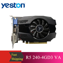 Yeston R5 240 - 4G D3 VA Grafikkarte DirectX 11 Video Karte 4GB/64bit 1333MHz low Power Verbrauch GPU 2 Phase