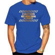De algodão 2020 t-shirt Bipolar engraçado 9057 Cuidado próximo Humor balanço Los 5 Minutos