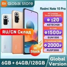 Global Version Xiaomi Redmi Note 10 Pro  64GB/ 128GB telephone Snapdragon 732G 108MP Camera  120Hz AMOLED Display