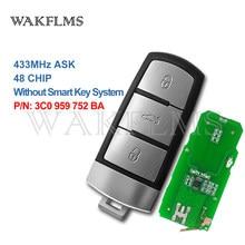 3 кнопки 434 мгц автомобильный дистанционный ключ для VW Passat B6 3C B7 Magotan CC 2004-2015 с чипом ID48 3C0 959 752 BA
