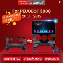 Junsun V1 pro 2G+32G Android 10 For PEUGEOT 3008 2013   2015 Car Radio Multimedia Video Player Navigation GPS 2 din dvd