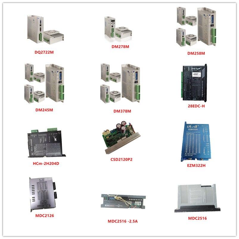Used DQ2722M| DM278M| DM258M| DM245M| DM378M| 28EDC-H| HCm-2H204D| CSD2120P2| EZM322H| MDC2126| MDC2516-2.5A| MDC2516
