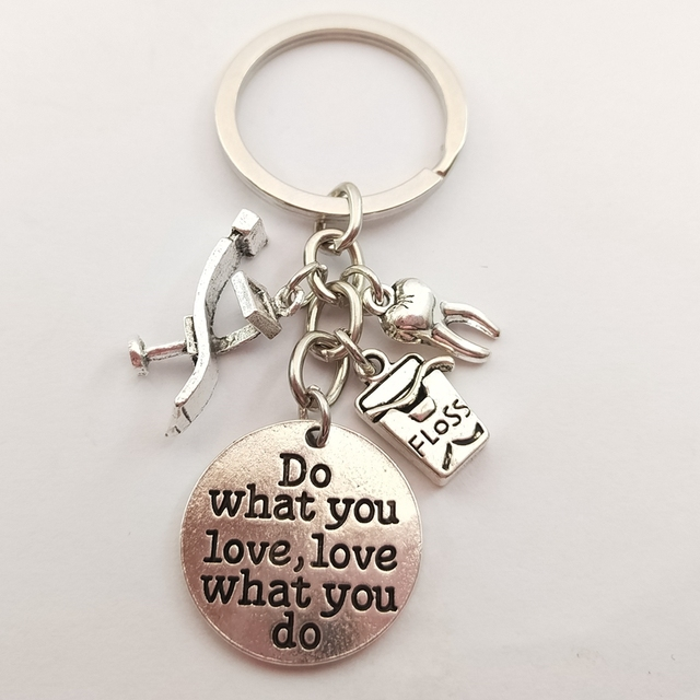 1pc Dentist Keychain Tooth Charms Do What Do You Love Love What You Do Words Keyring Jewelry Women