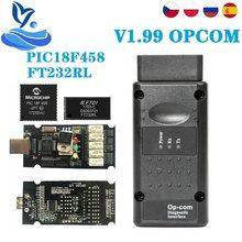 10 pces firmware pic18f458 & ftdi op com scanner para opel/g m novo nec relé opcom OP-COM 1.99 v1.95 v1.70 para opel OP-COM opcom