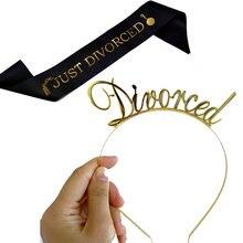 Apenas divorciado faixa coroa tiara bandana única senhoras festa decoração suprimentos adeus festa foto prop presente engraçado