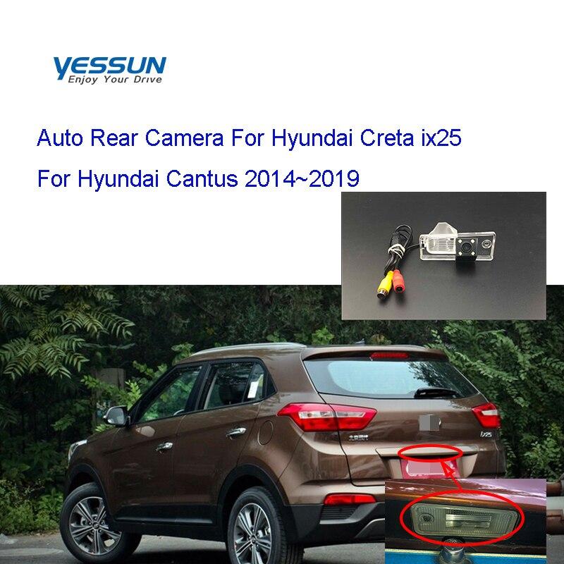 Yessun License Plate Camera For Hyundai Creta Crete  Ix25 Hyundai Cantus 2014~2019 Car Rear View Camera Parking Assistance