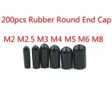 200 stücke Gummi Runde End Kappe Abdeckung für Rohr Kunststoff Rohr Hub Schraube Gewinde Protector Push-fit Caps Schwarz m2 M 2,5 M3 M4 M5 M6 M8