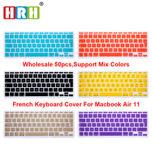 HRH High Quality Wholesale 50pcs AZERTY French Silicone Keyboard Cover Skin Protective Film for Mac book Air 11.6Inch EU Version