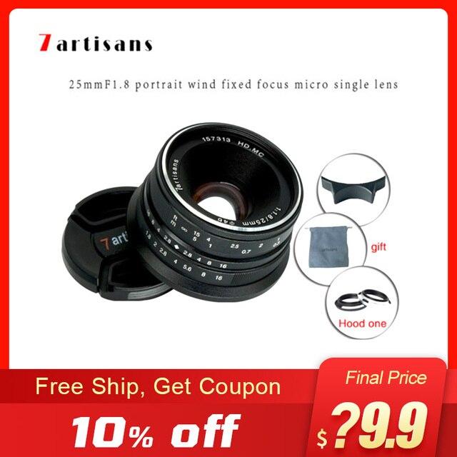 7 אומנים 25mm F1.8 מצלמה ראש עדשה עבור E הר Canon EOS M Mout מיקרו 4/3 מצלמות sony a6000 A7 a7II A7R canon עדשה