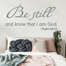 christian Bible quote wall decal psalm be still and know that i am God psalm 46:10 scripture decal for Home bedroom decor WL1809 a psalm for lost girls