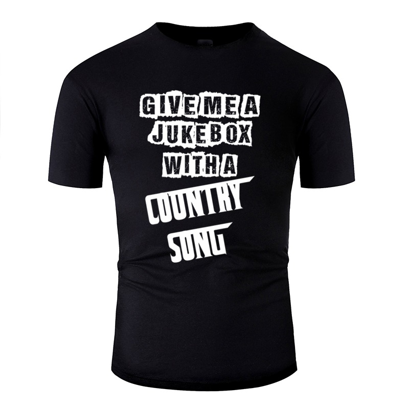 Print Give Me A Jukebox With A Country Song Tshirt For Men 2020 Short Sleeve Hipster Men T Shirts Top Tee image