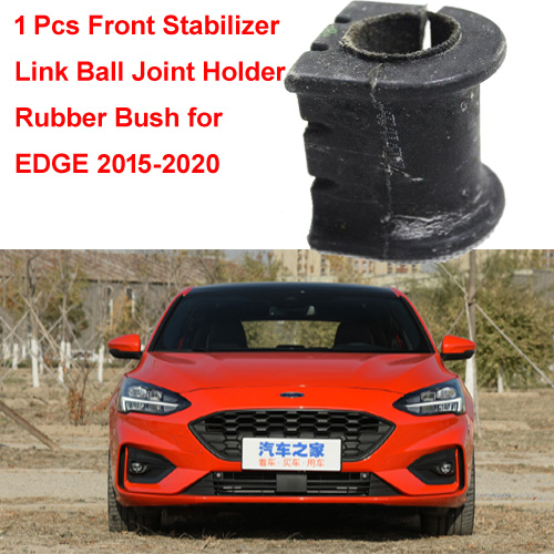 1 Pcs rear Stabilizer Link Ball Joint Holder Rubber Bush for Ford EDGE 2015-2020