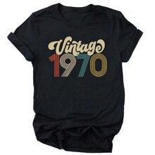 Vintage 1970 Birthday T Shirts 51st 70s Quarantine Birthday Party Tops Harajuku Women Tshirt Causal Loose  Shirts Streetwear