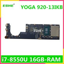 DYG60 NM-B291 for Lenovo YOGA 920-13IKB laptop motherboard i7 8550U 16G RAM FRU 5B20Q09565 5B20Q09639 100% Fully Tested(China)
