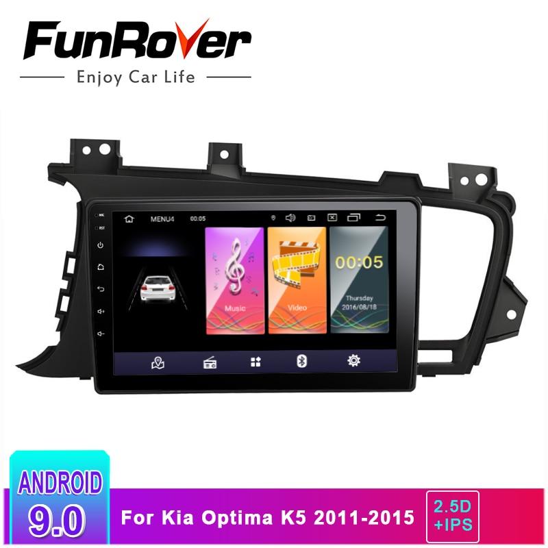 Funrover 2.5D + IPS autoradio multimédia Android 9.0 2 Din lecteur DVD Audio de voiture pour Kia K5 Optima 2011-2015 stéréo headunit gps