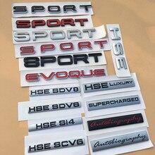Sportowy EVOQUE HSE luksusowy Si4 SCV6 SDV6 SDV8 litery numer autobiografia Bar znaczek z symbolem Car Styling naklejka na bagażnik do Land Rove