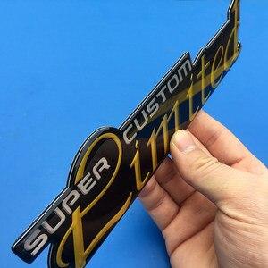 Image 5 - 1X 3D מתכת סופר CUSTOM מוגבלת תגי צד אחורי סמלי מדבקות מדבקות לרכב עבור BMW בנץ אאודי פולקסווגן פורד שברולט רכב סטיילינג