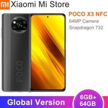 Version mondiale Xiaomi POCO X3 téléphone portable NFC 6GB 64GB Snapdragon 732G Octa Core 64MP caméra 5160mAh batterie 120Hz Smartphone