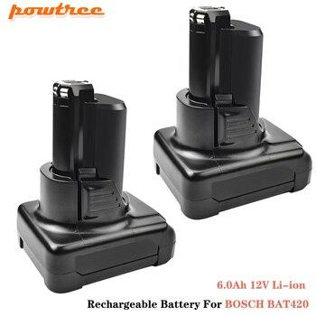 Powtree 4.0Ah 6.0Ah 12V Li-ion Rechargeable Battery For BOSCH BAT411 BAT420 BAT412A BAT413A 70745GOP 2607336013 260733601