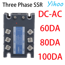 цена на 3 Phase 60A 80A 100A DA Three Phase SSR 3-32V DC Control 24-480V AC Solid State Relay SSR DC To AC Relay