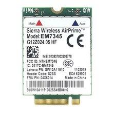 Brand New And High Quality SIERRA EM7345 04X6014 4G LTE WWAN Card Lenovo Thinkpad X250 X1C W550 T450 X240