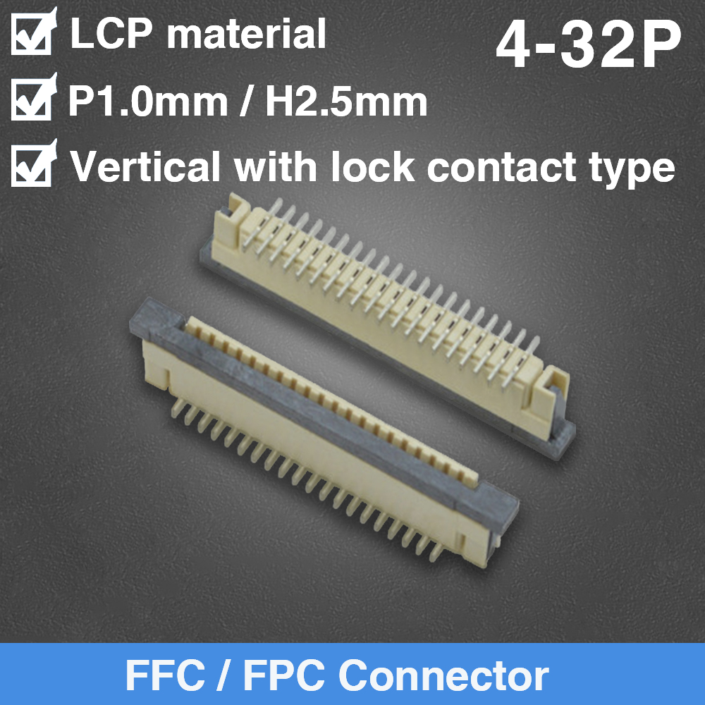 FFC/FPC Connector 1.0MM Pitch 4P 5P 6P 7P 8P 9P 10P 12P 13P 15P 16P 17P 20P 22P 25P 26P 30P 32P Vertical With Lock Contact Type