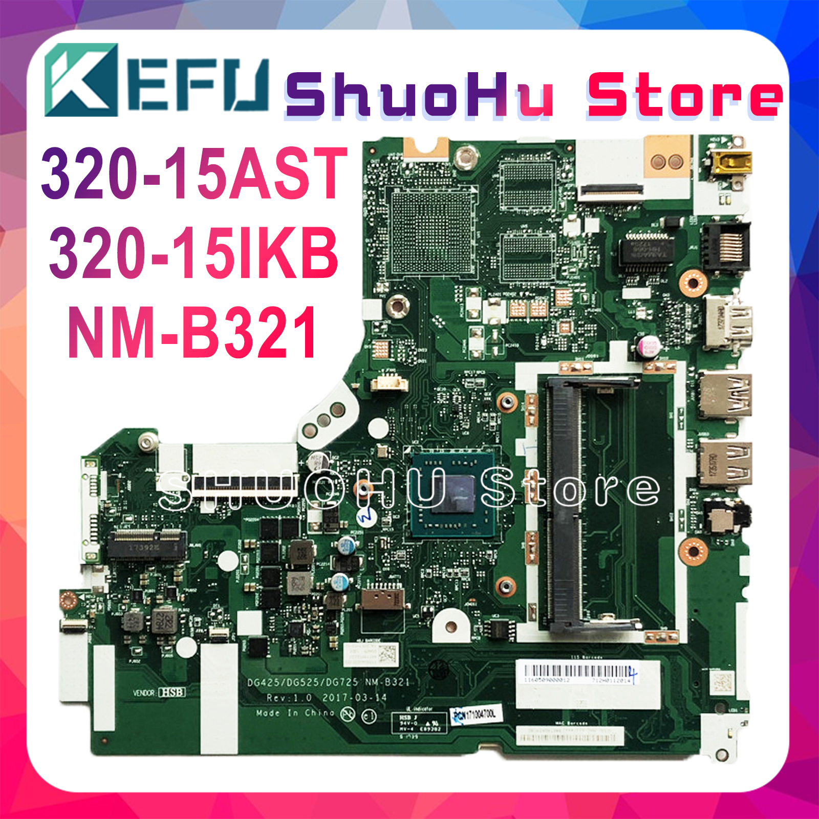 KEFU NM-B321 Motherboard For Lenovo 320-15IKB 320-15AST Motherboard DG425 DG525 DG725 NM-B321 A9-AM9420 CPU Test Original Work