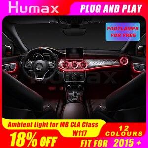 Для mercedez CLA Class W117 CLA200 CLA45 светодиодный светильник для дверных панелей атмосферный светильник с центральной консолью светодиодный светильни...