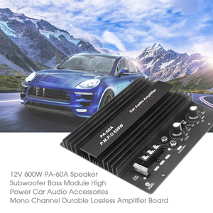 Image 4 - 12V 600W PA 60A High Power Speaker Subwoofer Bass Amplifier Module Car Audio Power Accessories Durable Lossless Amplifier Board