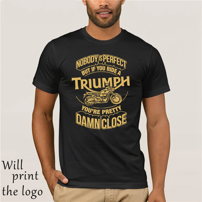 Nobody Is Perfect But If You Ride A Triumph Motorbike Shirts