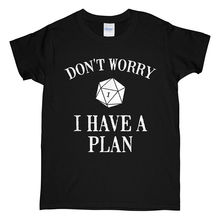 Не волнуйтесь, у меня есть план, игра в игральные кости D20, мастер игры, черная футболка