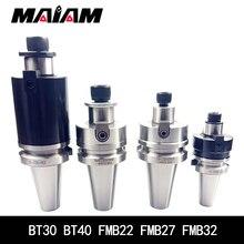 Bt30 bt40 FMB FMB22 FMB27 FMB32 держатель для инструментов 45L 60L 100L фрезерный станок с ЧПУ держатель для токарного станка фреза для лица bap 300r 400r