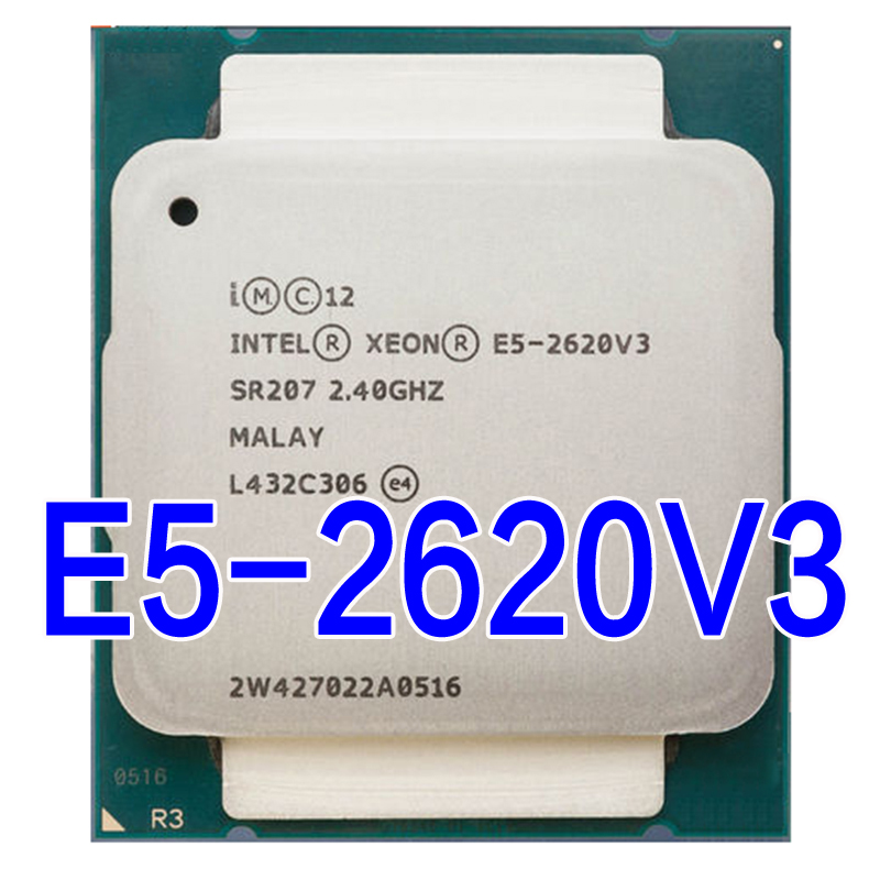 Intel Xeon E5 2620 V3 Processor for X99 SR207 2.4Ghz 6 Core 85W Socket LGA 2011-3 CPU E5 2620V3 X99