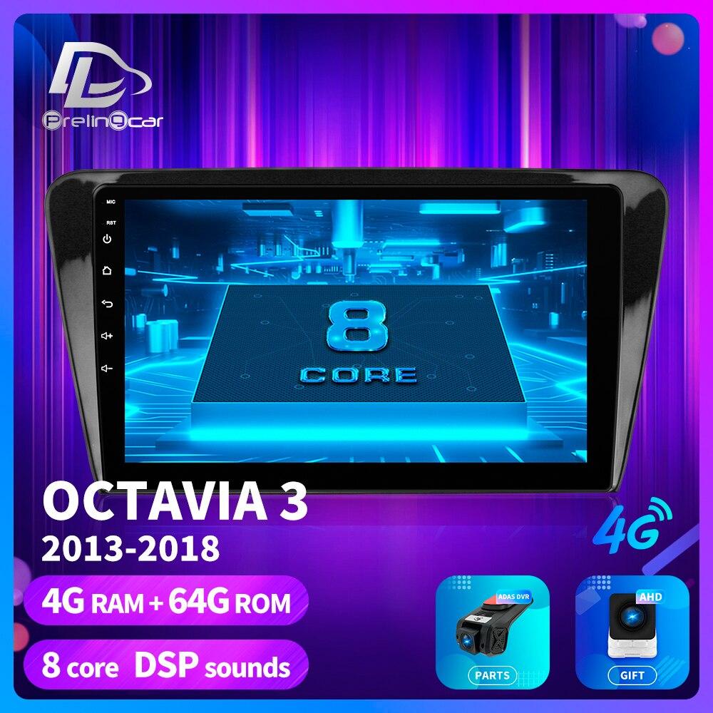 Prelingcar для Skoda Octavia 3 A7 2013 2014 2015 лет автомобильный Радио Мультимедиа Видео плеер навигация gps Android 9,0 DSP приборная панель