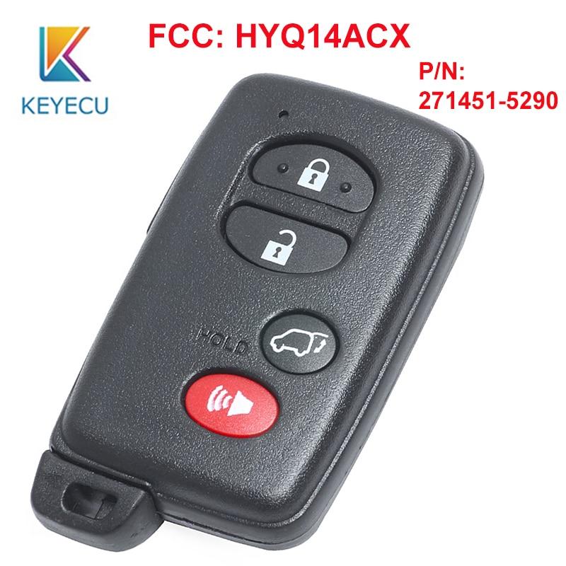 Clé à distance KEYECU Smart Prox 4 boutons pour FR-S Scion Toyota Hignlander FCC ID: HYQ14ACX P/N: 271451-5290