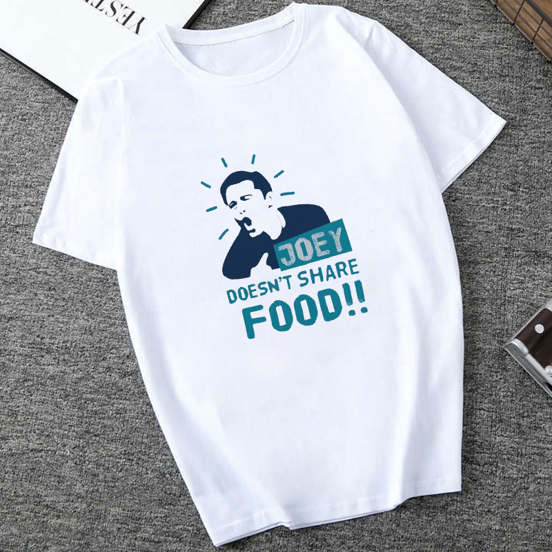 Showtly  Friends TV Show T Shirt Joey Doesn't Share Food Letter Printing Camisetas Verano Mujer 2019 Ulzzang Harajuku Streetwear