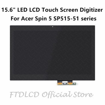 FTDLCD 15.6'' FHD LED LCD Touch Screen Digitizer Laptop Assembly For Acer Spin 5 SP515-51N SP515-51GN SP515-51GN-807G 51N-51RH