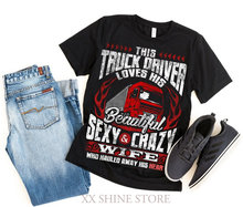 Trucker Shirt This Truck Driver Loves His Beautiful Sexy & Crazy Wife Men T-Shirt 100% cotton t shirt men women tee(China)