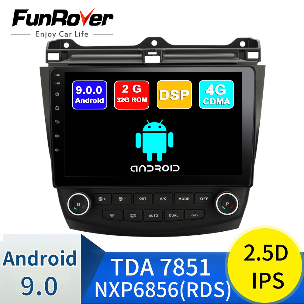 FUNROVER Quad core android 9.0 2.5D+IPS car dvd player gps For <font><b>Honda</b></font> <font><b>Accord</b></font> 7 <font><b>2003</b></font> 2007 <font><b>stereo</b></font> radio multimedia navigation RDS image