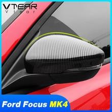 Vtear สำหรับ Ford Focus MK4 St Line กระจกมองข้างฝาครอบด้านหลังหมวกตกแต่งภายนอกอุปกรณ์เสริม2019 2020 2021