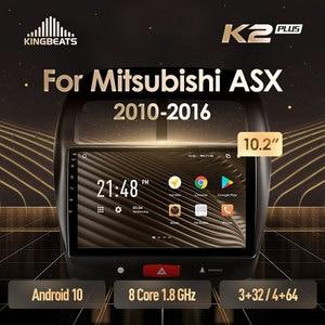 KingBeats Android 10 Octa-Core head unit HU 4G in Dash Car Radio Multimedia Video Player Navigation GPS For Mitsubishi ASX 1