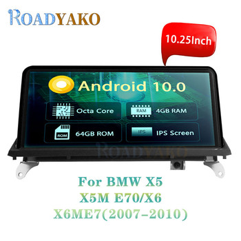 10.25'' Android 10.0 Car Multimedia player For BMW X5/X5M E70/X6/X6M E71 2007-2010 CCC Stereo Car Radio Navigation GPS Autoradio