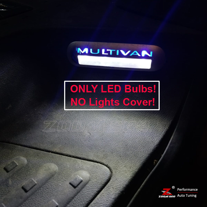 100% White Error Free LED Bulb Entry Interior Foot Step Light For VW Multivan Caravelle Transporter T5 T5.1 T6 (No Light Cover)