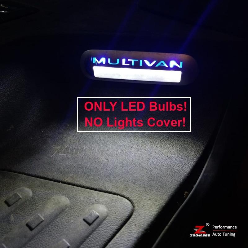 100% White Error Free LED Bulb Entry Interior Foot Step Light For VW Multivan Caravelle Transporter T5 T5.1 T6 (No Light Cover)