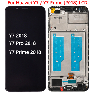 100%Tested Y7 2018 LCD For Huawei Y7 Prime 2018 LCD Display Touch Screen With Frame Y7 Pro 2018 LDN-LX1 LDN-LX2/ LDN-L21 LDN-L22