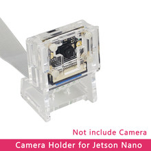 Acrylic Camera Holder for Nvidia Jetson Nano Camera 8MP IMX219 77 Degree Camera Support Acrylic Case(China)