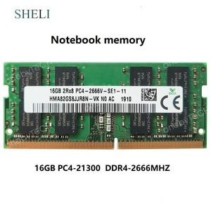 For SHELI RAM 16GB PC4-2666V DDR4 PC4-21300 DDR4 2666MHz SODIMM 260pin MEMORY